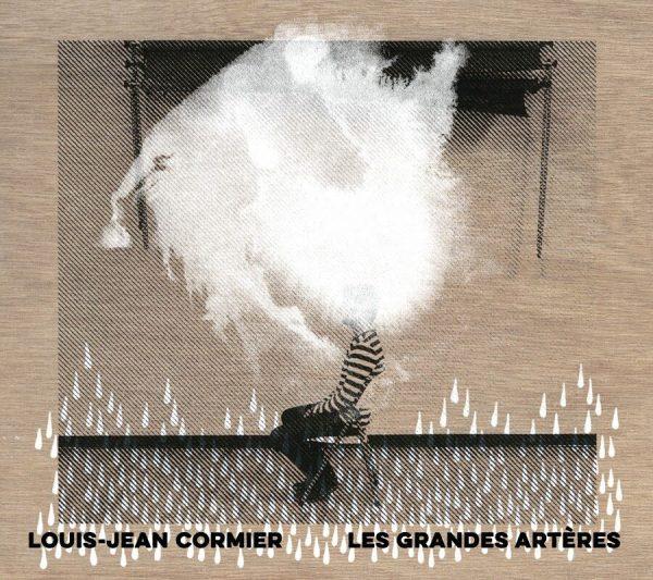 Louis-Jean Cormier - Album Les grandes artères