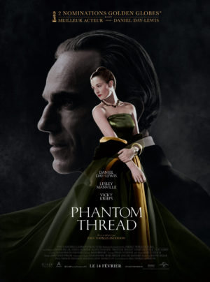 "Affiche de ""Phantom Thread"", film de Paul Thomas Anderson, avec Daniel Day-Lewis, Vicky Krieps, Lesley Manville"