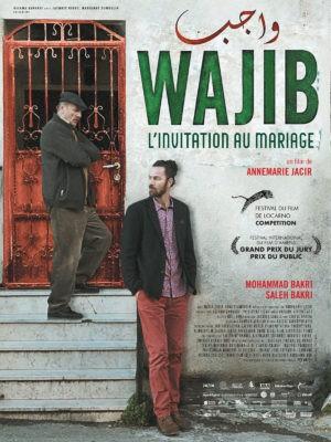 """Affiche """"Wajib, l'invitation au mariage"""", film palestinien d'Annemarie Jacir, avec Mohammad Bakri, Saleh Bakri"""