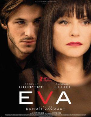 Affiche de Eva, film de Benoît Jacquot, avec Gaspard Ulliel et Isabelle Huppert