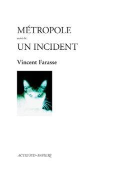 Couverture de Métropole de Vincent Farasse, chez Actes Sud