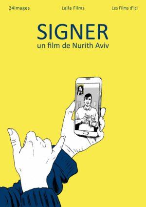 Nurith Aviv, Signer (affiche du documentaire)