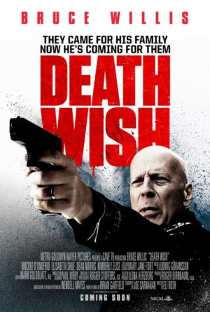 Eli Roth, Death Wish, avec Bruce Willis (affiche)