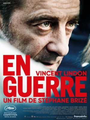 Stéphane Brizé, En guerre, film avec Vincent Lindon (affiche)