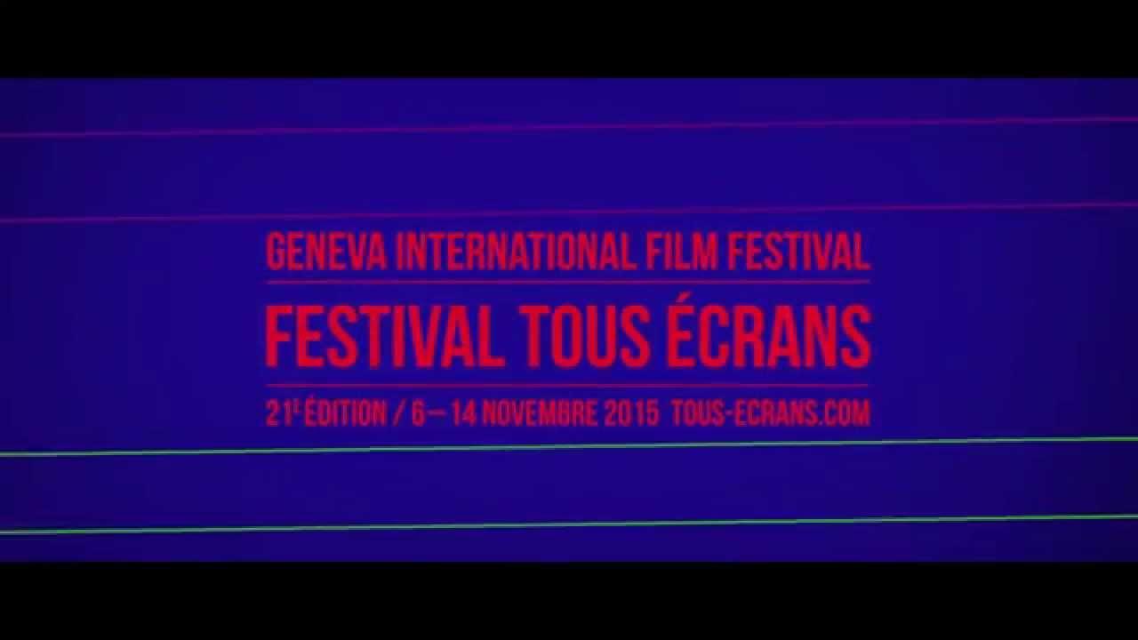 Festival Tous Écrans… Genève Tout Azimut !