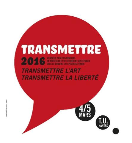 Nantes – Journées de réflexion sur le spectacle vivant les 4 et 5 mars 2016