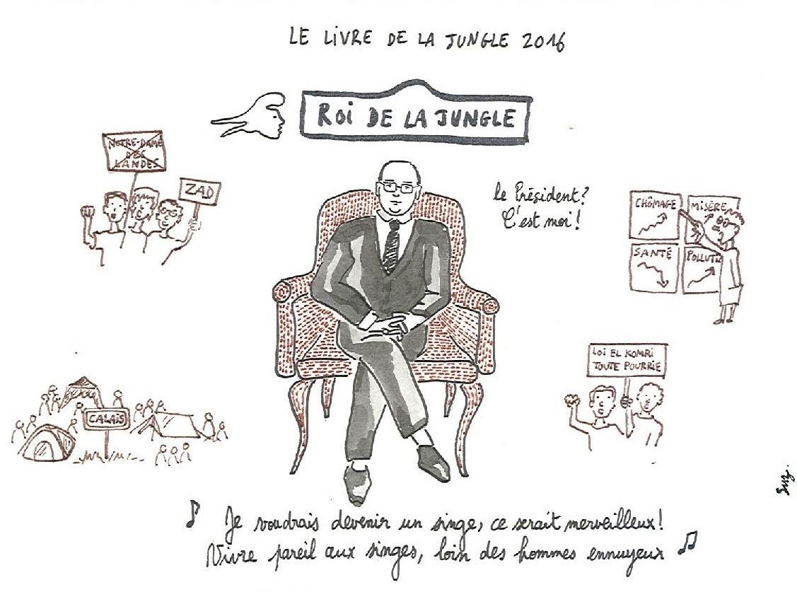 La goutte de Suz – François Hollande : président de la République et roi de la jungle 2016