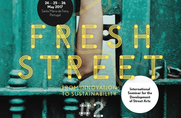 Fresh Street #2 : le séminaire international pour le développement des arts de la rue arrive au Portugal