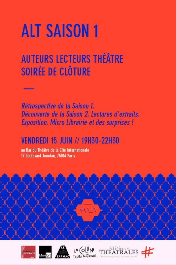 ALT Auteurs lecteurs théâtre - soirée de clôture 15 juin