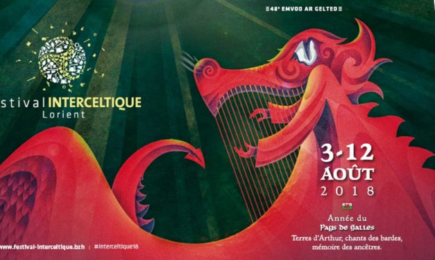 Interceltique de Lorient 2018 : entre enracinement et universalité celtes