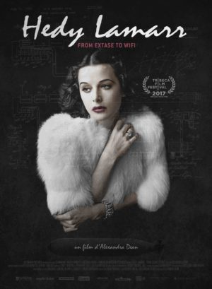 Alexandra Dean, Hedy Lamarr - From Extase to Wifi (affiche)