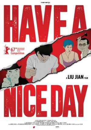 Liu Jian, Have a nice day (affiche)