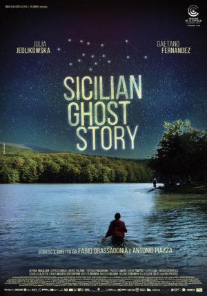 Fabio Grassadonia et Antonio Piazza, Sicilian Ghost Story, avec Julia Jedlikowska, Gaetano Fernandez (affiche)