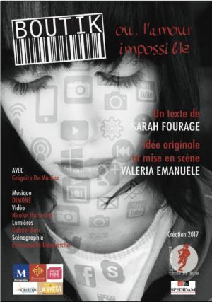BOUTIK (ou l'amour impossible), de Sarah Fourage, MES Valeria Emanuele, avec Grégoire de Martino (affiche)