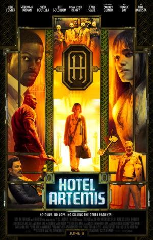 Drew Pearce, Hotel Artemis, avec Jeff Goldblum et Jodie Foster (affiche)