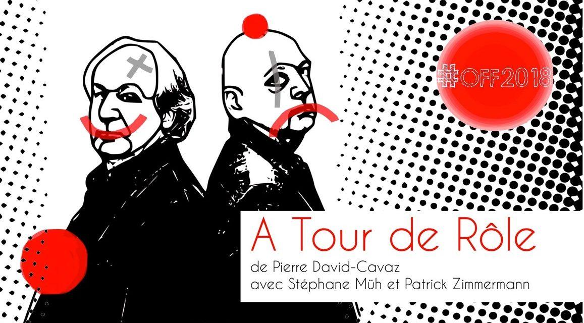 «À Tour de Rôle» avec Patrick Zimmermann et Stéphane Müh: quand plaisir rime avec rire