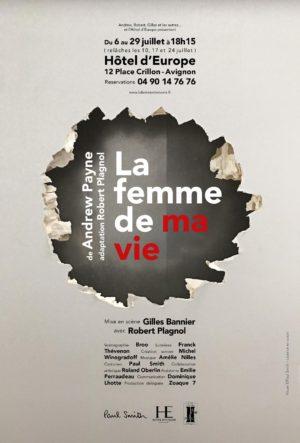 La femme de ma vie d'Andrew Payne, MES Gilles Bannier, avec Robert Plagnol (affiche)