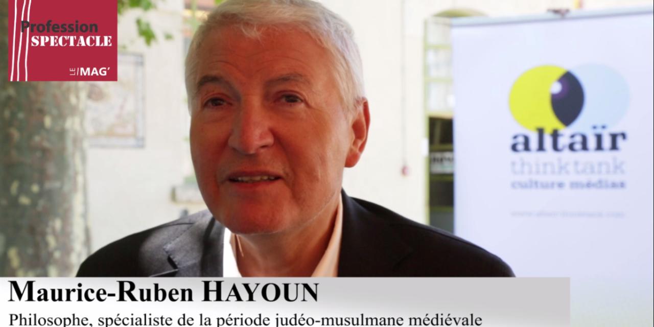 Rencontre avec le philosophe Maurice-Ruben Hayoun autour du fait religieux au XXIe siècle