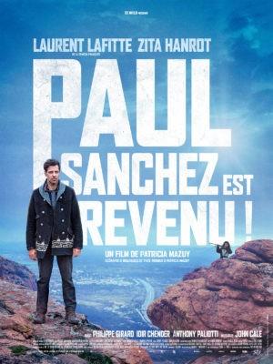 Patricia Mazuy, Paul Sanchez est revenu !, avec Laurent Laffite, Zita Hanrot (affiche)