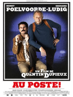 Quentin Dupieux, Au poste !, avec Benoît Poelvoorde et Grégoire Ludig (affiche)