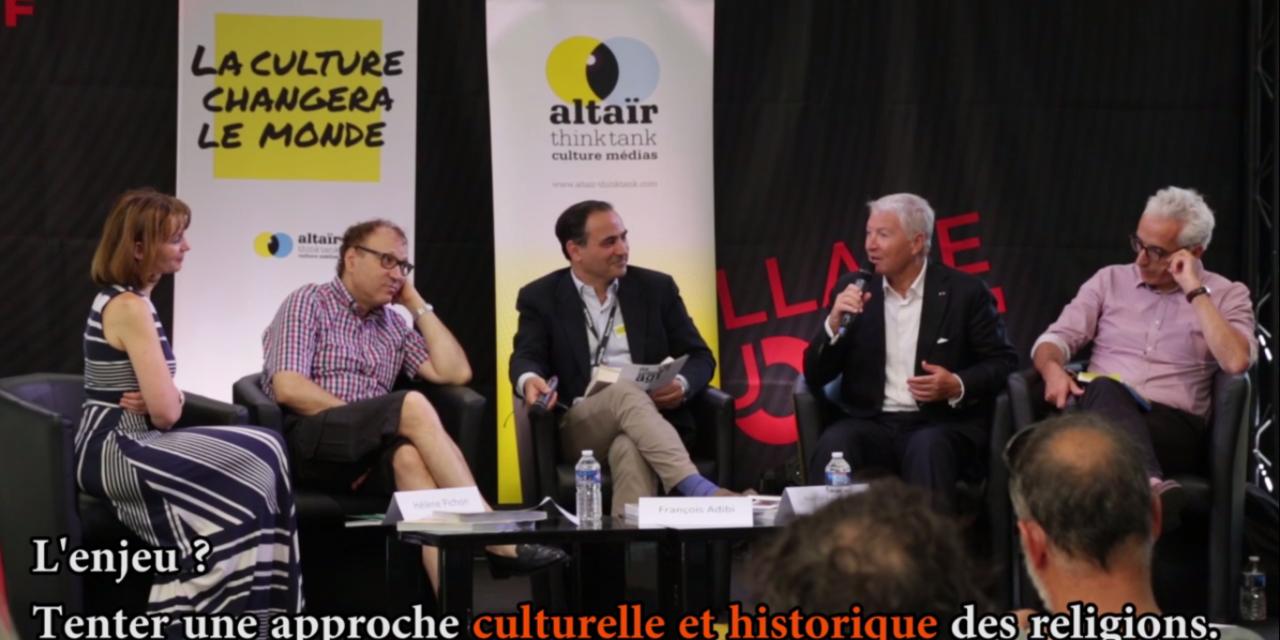 Table ronde organisée par Altaïr Think Tank au Festival d'Avignon sur le thème : « Le fait religieux au XXIe siècle : postures et impostures. »