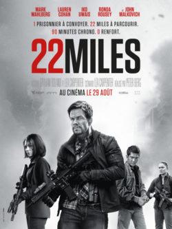 Affiche film Peter Berg, 22 Miles, avec Mark Wahlberg, Iko Uwais, Lauren Cohan