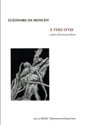 Éléonore de Monchy, À tire-d'os, Corlevour