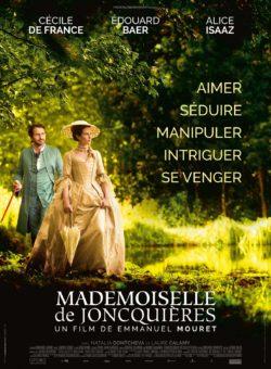 Emmanuel Mouret - Mademoiselle de Joncquières avec Cécile de France et Édouard Baer (affiche)