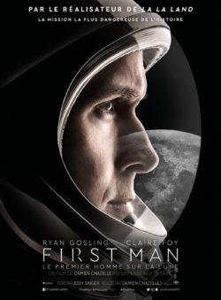 Damien Chazelle, First Man - le premier homme sur la Lune, avec Ryan Gosling (affiche)