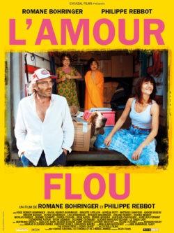 Philippe Rebbot et Romane Bohringer, L'Amour flou, affiche