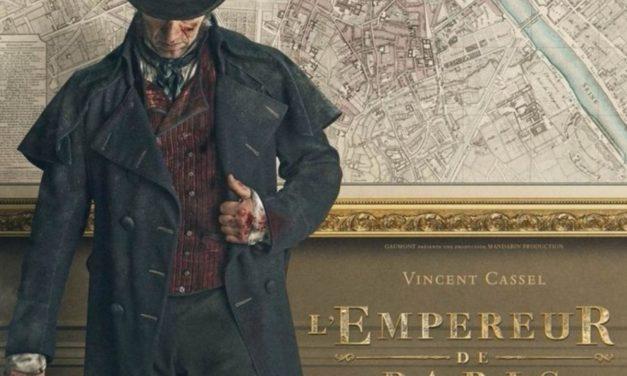 «L'Empereur de Paris» : peinture feuilletonesque d'un Paris violent