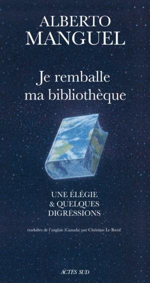Je remballe ma bibliothèque d'Alberto Manguel