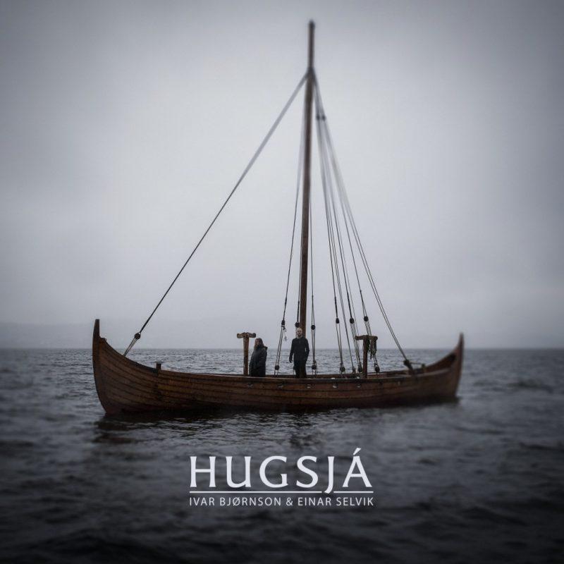 Ivar Bjørnson & Einar Selvik, Hugsjá, By Norse Music, BNM009