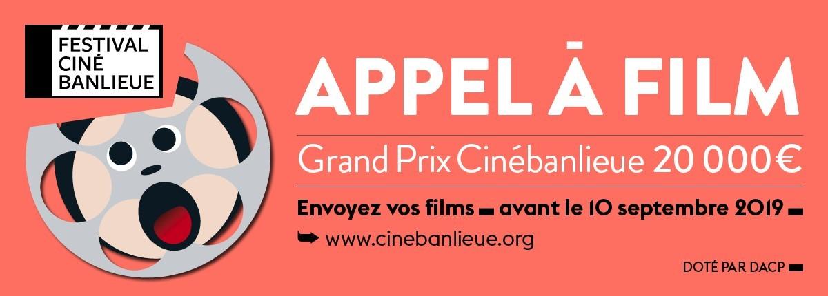 Appel à film CINEBANLIEUE 2019