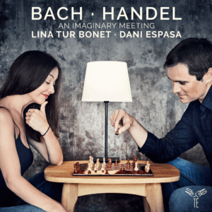 Bach-Haendel Lina Tur Bonet et Dani Espasa