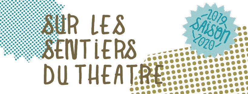 L'association Sur les Sentiers du Théâtre recrute un chargé de production et des relations publiques (h/f)