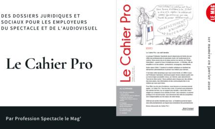 CADEAU – Le Cahier Pro n°2 de mars 2020 en ligne gratuitement