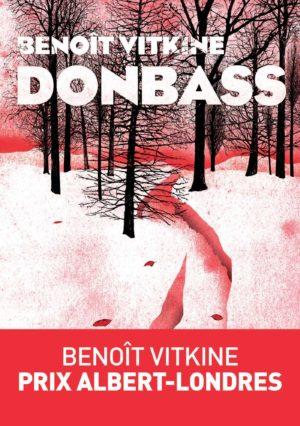 Benoît Vitkine, Donbass, Les Arènes