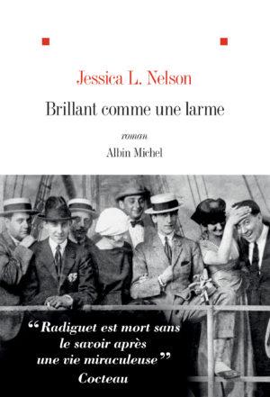 Jessica L. Nelson, Brillant comme une larme, Albin Michel