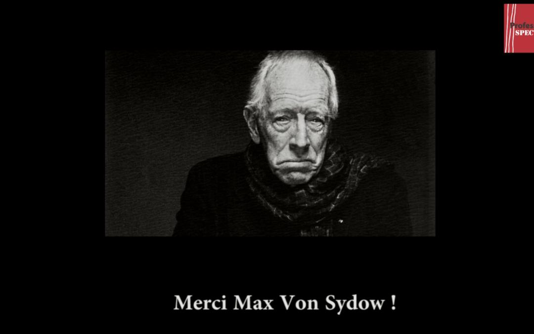 Vidéo – RIP. L'immense acteur Max Von Sydow est mort (1929-2020)