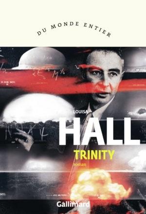 Louisa Hall, Trinity, Gallimard