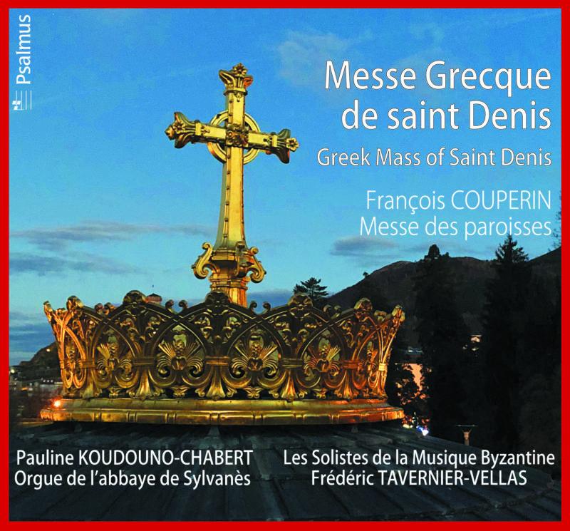 PSALMUS PSAL033 Messe grecque de saint Denis François Couperin