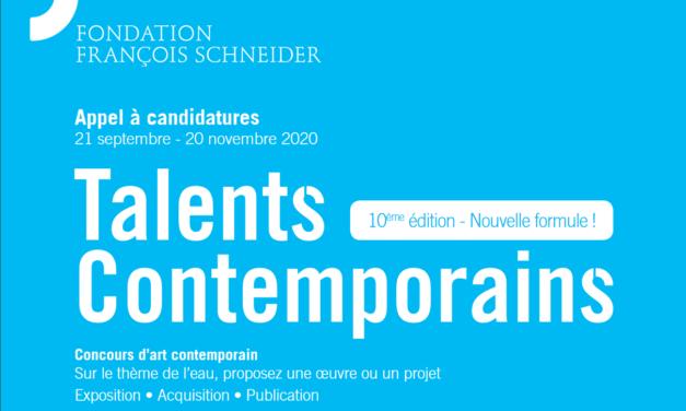 Talents contemporains 10e édition – Appel à candidatures