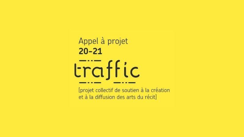 Appel à projet du collectif Traffic : Soutien à la création et à la diffusion des arts du récit