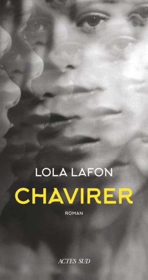 Lola Lafon Chavirer Actes Sud
