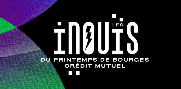 Inscriptions pour les iNOUïS 2021 du Printemps de Bourges