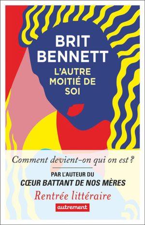 Brit Bennett, L'autre moitié de soi, Autrement couverture