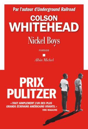 Colson Whitehead, Nickel Boys, Albin Michel couverture