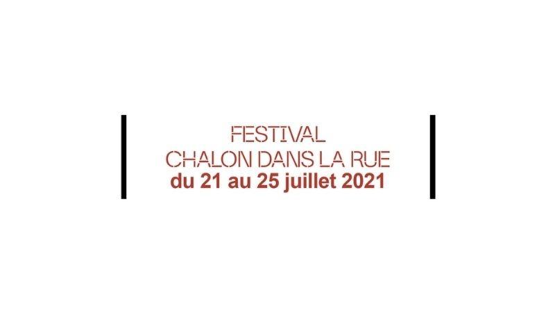 Appel à candidatures pour le festival Chalon dans la rue 2021