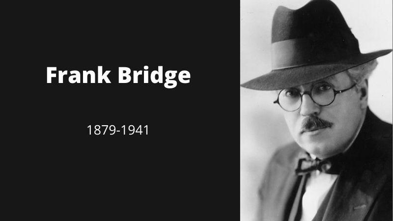 26 février 1879 : happy birthday, Frank Bridge !